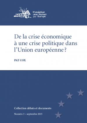 15-09-01 No 3 - De la crise économique à une crise politique dans lUnion européenne
