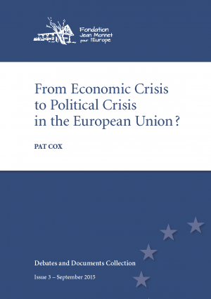 15-09-01 No 3 - From Economic Crisis to Political Crisis in the European Union